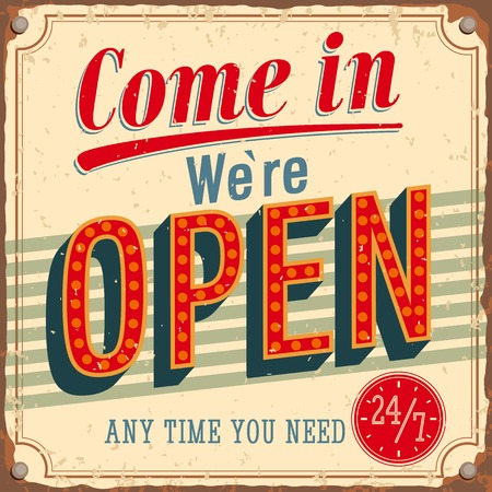 advertising: Vintage card - Come in were open. VEctor illustration.