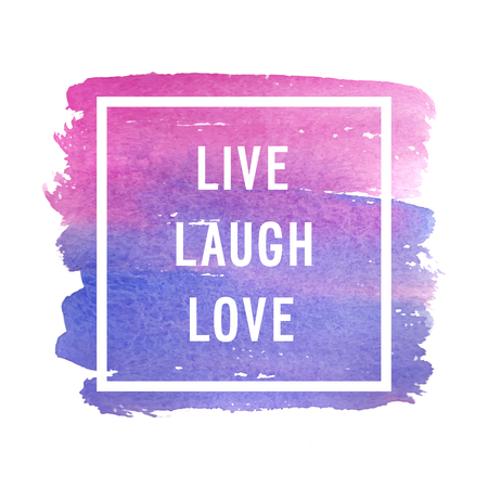 love life: Motivation poster life laugh love Vector illustration.