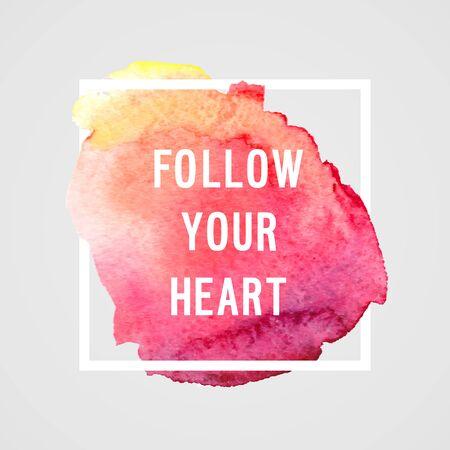 illustration people: Motivation poster follow you heart Vector illustration.