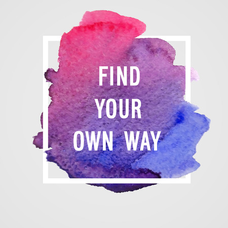 find your way: Motivation poster Find your own way Vector illustration.