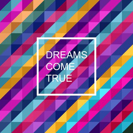 """Motivation poster """"Träume werden wahr"""" Abstrakter Hintergrund Standard-Bild - 49808717"""