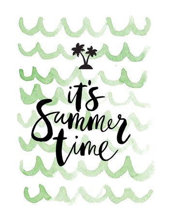 "summer background ""Its summer time"" with holiday elements"