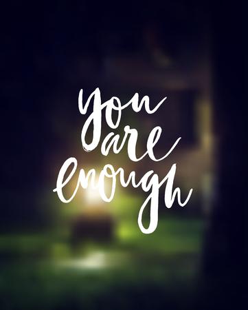 """""""Sie sind genug"""" Motivationsplakat. Vektor-Hintergrund. Standard-Bild - 63469520"""