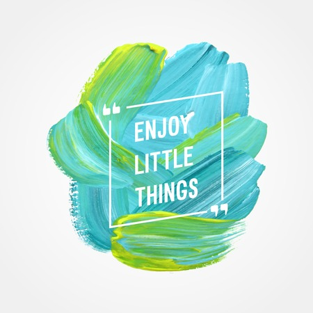 Motivation poster Enjoy little things Vector illustration. Illustration