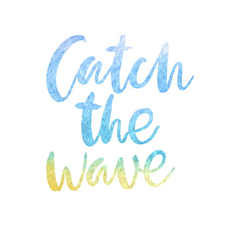 resorts: Motivation poster Catch the wave Vector illustration