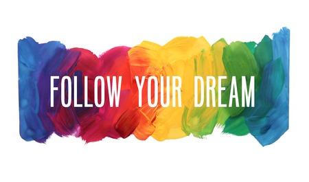 Motivation poster Follow your dream Vector illustration 向量圖像