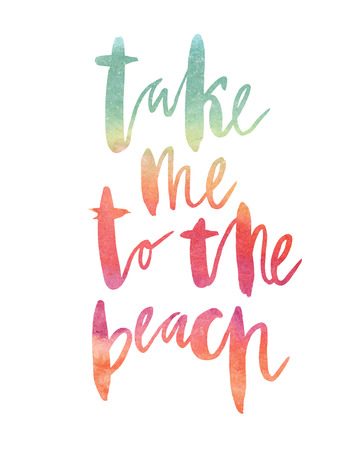 Motivation poster Take me to the beach Vector illustration
