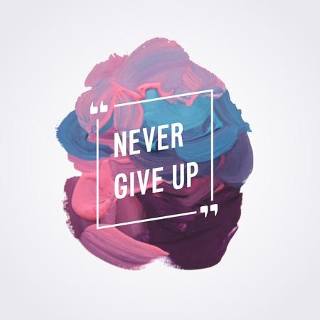 Motivation poster never give up Vector illustration