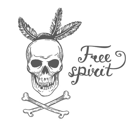 free spirit: Poster with hand drawn abstract skull and text on white background. Free spirit Vector illustration with skull american indians isolated on white background Tribal theme background with skull. Illustration