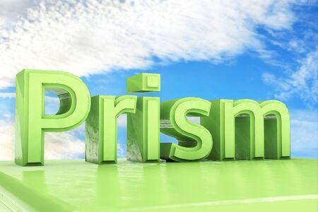 prism: Prism - 3d rendered illustration