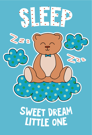 Cute bear on a cloud cartoon hand drawn vector illustration. Can be used for t-shirt print, kids wear fashion design, childrens pyjamas, baby shower, invitation card, poster. Sweet dream little one.
