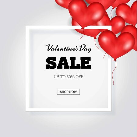 good s: Big Valentine s Day Sale Banner Template. White Frame. Place For Text. Flying Red Balloons In Form Of Heart On Grey Background. Good For Poster. Vector Illustration.