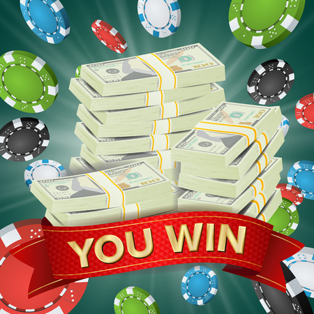 You Win. Winner Background Vector. Gambling Poker Chips Lucky Jackpot Illustration. Big Win Banner. For Online Casino, Playing Cards, Slots, Roulette. Money Stacks