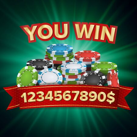 You Win. Winner Background Vector. Jackpot Illustration. Big Win Banner. For Online Casino, Playing Cards, Slots, Roulette. Poker Chips