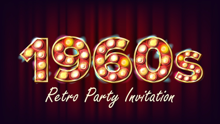1960s Retro Party Invitation Vector. 1960 Style. Lamp Bulb. 3D Electric Glowing Illuminated Retro Sign. Poster, Flyer, Banner Template. Night Club, Disco Party Event Advertising Vintage Illustration