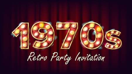 1970s Retro Party Invitation Vector. 1970 Style. Lamp Bulb. Glowing Digit. Light Sign. Retro Poster, Banner Design Template. Night Club, Disco Party Event Advertising Vintage Illustration