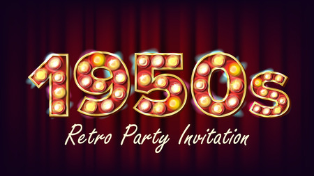 1950s Retro Party Invitation Vector. 1950 Style Design. Shine Lamp Bulb. Glowing Digit. Illuminated Retro Poster, Banner Template. Night Club, Disco Party Event Advertising Vintage Illustration Vectores