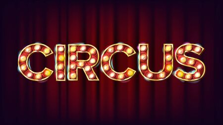 Circus Style Shining Light Sign Modern Illustration.