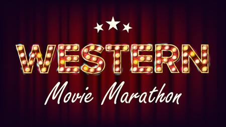 Western movie marathon sign.