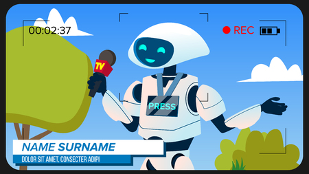 Robot Reporter Makes A Video Report Vector. Illustration