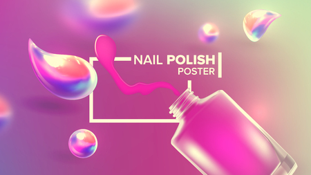 Bottle Of Pink Nail Polish Product Poster Vector. Opened Glassy Vial And Shiny Splash Blots Of Lacquer For Nail Depicted On Cosmetic Banner. Color Glamour Enamel Realistic 3d Illustration