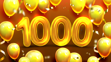 One Thousand 1000 With Balloons Banner Vector. Golden Number Thousand, Yellow Helium Bubbles And Foil Confetti. Poster With Congratulation Win Money Or Prize Points Realistic 3d Illustration