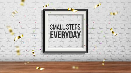 Art Frame With Phrase Small Step Everyday Vector. Everyday Enchanting Presentation In Exhibition Hall Of Gallery Decorated Golden Foil Confetti On Brick Wall. Realistic 3d Illustration