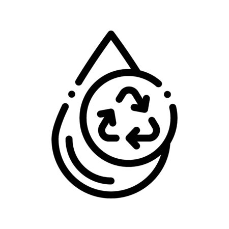 Water Drop And Recycling Mark Vector Sign Icon Thin Line. Water Drop, Filter Liquid Clearing Linear Pictogram. Recycling Environmental Ecosystem Plumbing Industry Monochrome Contour Illustration