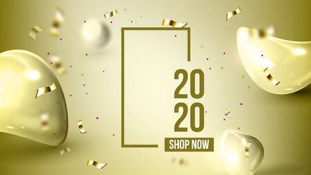 Elegant Holiday Greeting-card 2020 Banner Vector. Golden Bubble Drop Decoration, Confetti And Number 2020 Two Thousand Twenty. Elegant Store Shop Now Advertising Poster 3d Illustration
