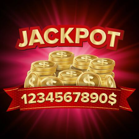You Win . Jackpot Background. Jackpot Sign With Gold Coins. Shining Banner Illustration.