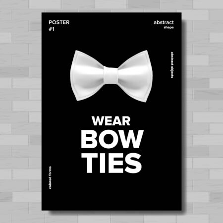 Bow Tie Poster . Wear Bow Ties. Brick Wall. A4 Size. Hipster, Gentleman. Vertical Illustration