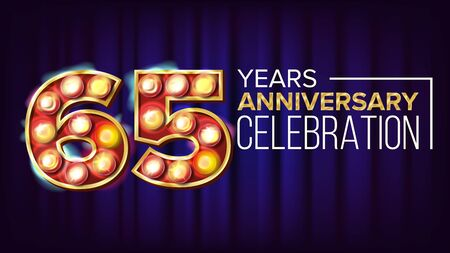 65 Years Anniversary Banner . Sixty-five, Sixty-fifth Celebration. Vintage Golden Illuminated Neon Light Number. For Traditional Company Birthday Design. Classic Background Illustration Stock Photo