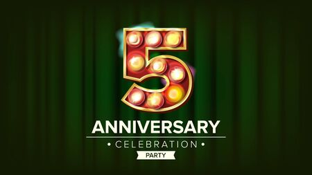 5 Years Anniversary Banner . Five, Fifth Celebration. Glowing Lamps Number. For Traditional Company Birthday Design. Retro Background Illustration