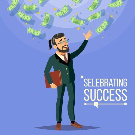 Happy Businessman . Falling Money. Cash Rain. Bills Incomes. Celebrating Success. Flat Cartoon Character Illustration