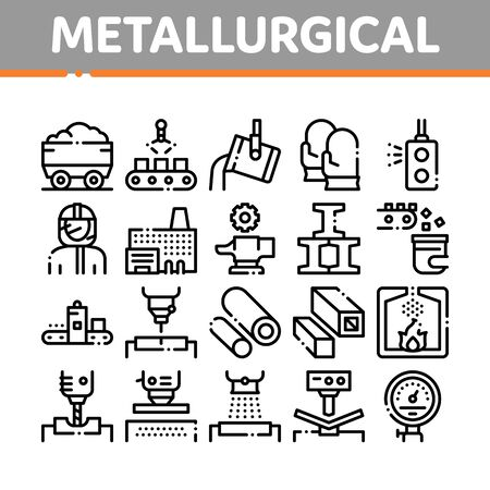 Metallurgical Collection Elements Icons Set Vector Thin Line. Factory Furnace, Metal Melting And Metallurgical Pipe Foundry Concept Linear Pictograms. Monochrome Contour Illustrations