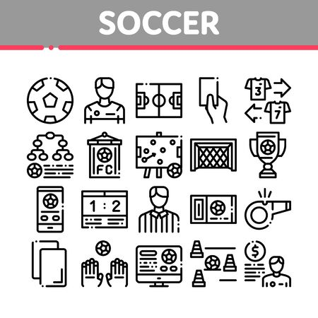 Soccer Football Game Collection Icons Set Vector Thin Line. Soccer Playing Ball, Player And Arbitrator Man Silhouette, Cup And Whistle Concept Linear Pictograms. Monochrome Contour Illustrations Banque d'images - 134735804