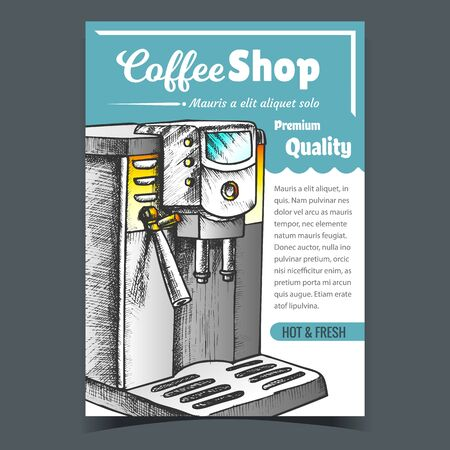 Coffee Machine For Brew Hot Drink Poster Vector. Machine For Make Hot And Fresh Cappuccino Or Latte Premium Quality. Cafe Equipment Concept Template Designed In Vintage Style Color Illustration