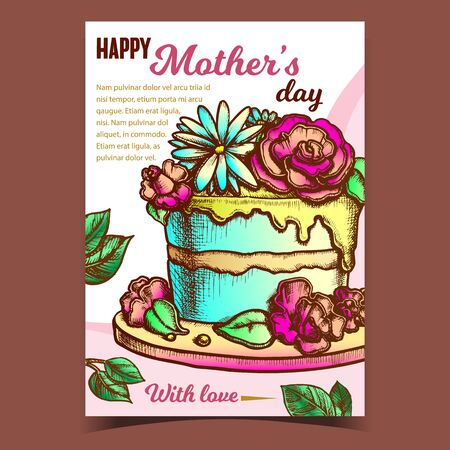 Cake With Flowers For Mother Day Banner Vector. Happy Mother Holiday Festive Pie Decorate Cream Bouquet And Green Leaves Template Hand Drawn In Vintage Style Colorfully Illustration 일러스트