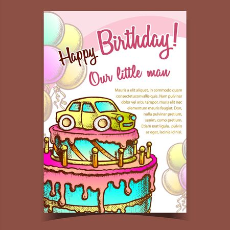 Birthday Cake Decorated With Car Banner Vector. Boy Birthday Celebrate Creamy Pie With Candles And Auto Toy, Air Balloons on Background. Template Hand Drawn In Vintage Style Colorful Illustration