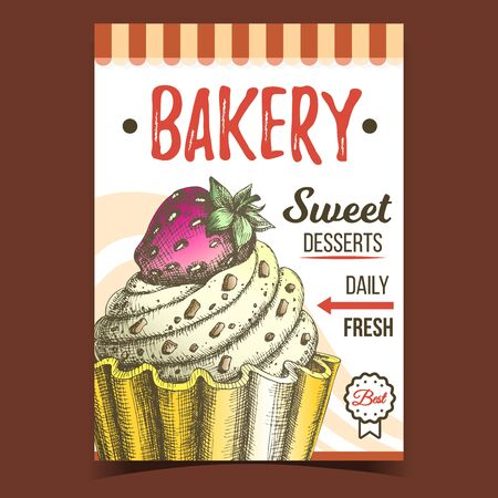 Bakery Sweet Dessert Advertising Banner Vector. Confectionery Creamy Tasty Bakery Cake Made From Custard Cream Decorated Chocolate Crumbs And Strawberry On Top. Designed Food Template Illustration