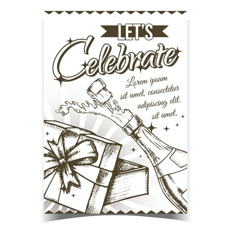 Celebrate Anniversary Advertising Poster Vector. Champagne Celebrate Drink Bottle And Opened Present Box. Alcohol Beverage With Popping Cork Cap And Splash. Monochrome Illustration
