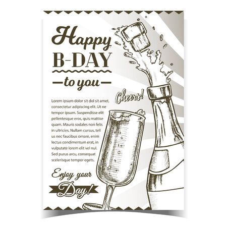 Happy B-day Champagne Congratulation Poster Vector. Champagne Blank Label Bottle With Bang Opening Cork And Wineglass. Bubble Wine Layout Hand Drawn In Retro Monochrome Illustration Illustration