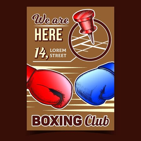 Boxing Club Map Location Advertising Poster Vector. Boxing Gloves Protect Sport Wear And Gps Pin. Energy Sportive Kickboxing Accessory For Fight On Ring. Mockup Designed In Vintage Style Illustration 矢量图像