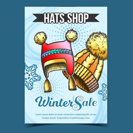 Hats Shop Winter Sale Advertising Poster Vector. Hats With Fluffy Woolen Pompons And Snowflakes. Comfortable Warm Wearing Accessory. Concept Mockup Designed In Vintage Style Illustration