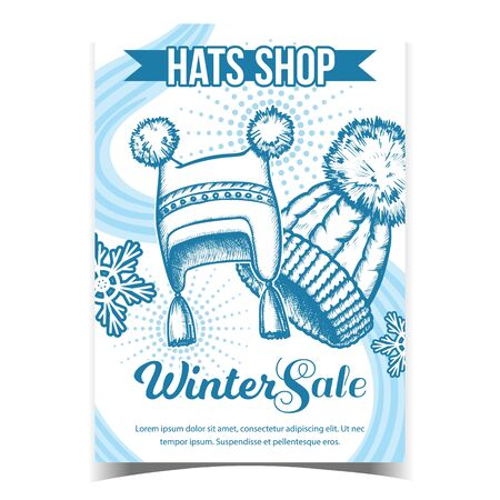 Hats Shop Winter Sale Advertising Poster Vector. Hats With Fluffy Woolen Pompons And Snowflakes. Comfortable Warm Wearing Accessory. Monochrome Mockup Designed In Vintage Style Illustration