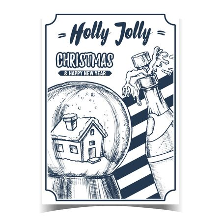 Holly Jolly Christmas Advertising Banner Vector. Christmas Snow Globe With House Souvenir And Exploding Champagne Bottle. Seasonal Holiday Gift Sphere Template Retro Style Monochrome Illustration