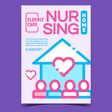 Home Nursing Elderly Care Promo Poster Vector. House Building With Heart And Human On Creative Advertising Nursing Help And Support Banner. Concept Template Stylish Colorful Illustration