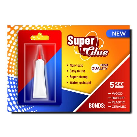 Super Glue In Package Advertising Poster Vector. Glue Metal Blank Tube In Blister For Gluing Wood And Rubber, Plastic And Ceramic. Creative Banner Concept Layout Realistic 3d Illustration Ilustração