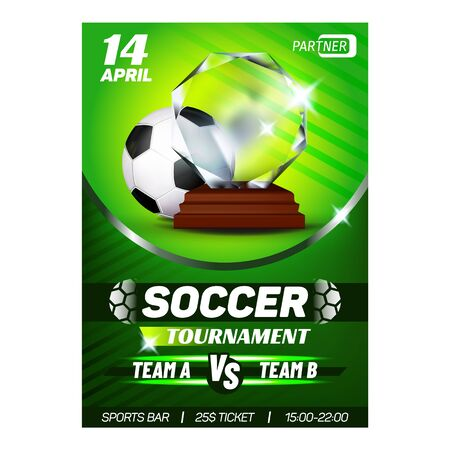 Football Sport Tournament Flyer Banner Vector. Football Leather Ball And Award For Win Team. Athlete Grass Field International Match Event, Soccer Game Colorful Concept Template Illustration Ilustración de vector