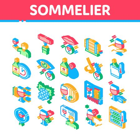 Sommelier Wine Tasting Collection Icons Set Vector. Sommelier Hold Glass With Alcoholic Drink, Barrel And Corkscrew, Grape And Bottle Isometric Illustrations